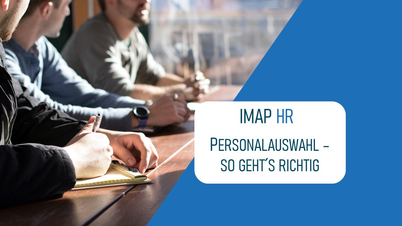 IMAP HR Personalauswahl -so geht es richtig